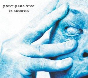 In Absentia Porcupine Tree quot In Absentia quot