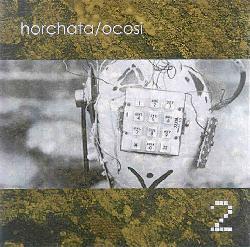 Horchata / Ocosi - 2